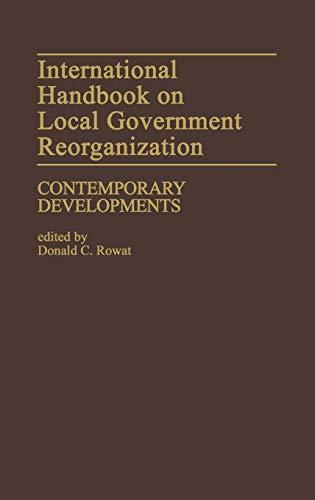 9780313212697: International Handbook on Local Government Reorganization: Contemporary Developments