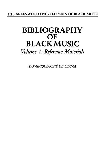 Bibliography of Black Music [4 Volumes]: De Lerma, Dominique-René