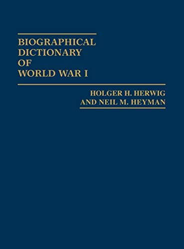 9780313213564: Biographical Dictionary of World War I