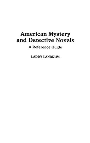 9780313213878: American Mystery and Detective Novels: A Reference Guide (American Popular Culture)