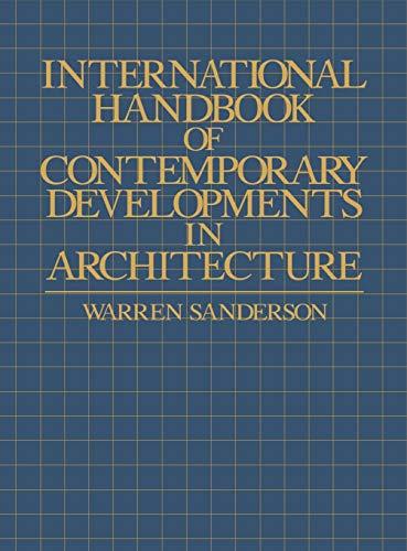9780313214394: International Handbook of Contemporary Developments in Architecture