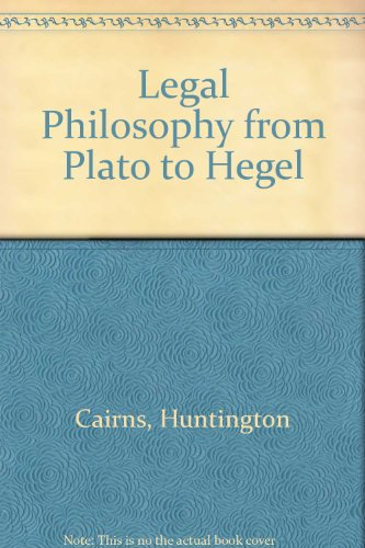 9780313214998: Legal Philosophy from Plato to Hegel.