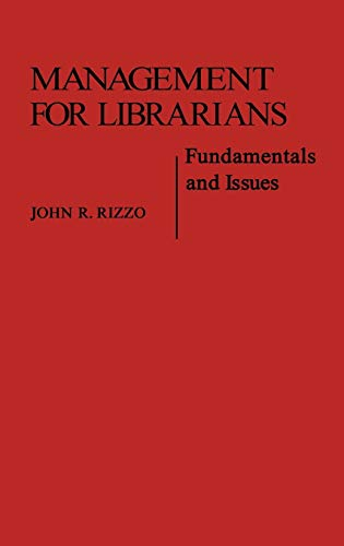 Management for Librarians: Fundamentals and Issues (Contributions in Librarianship and Information Science) (0313219907) by John Rizzo