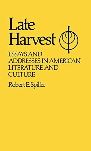 Late Harvest: Essays and Addresses in American: Johnston, Constance S.