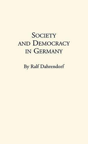 9780313220272: Society and Democracy in Germany: Translation of Gesellschaft und Demokratie in Deutschland