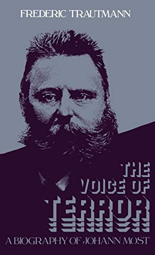 9780313220531: The Voice of Terror: A Biography of Johann Most (Contributions in Political Science)