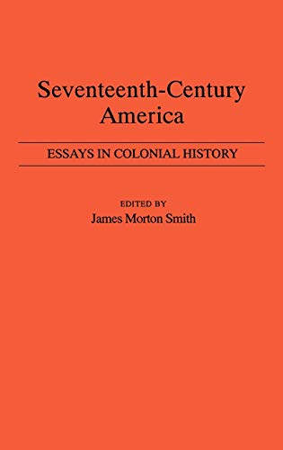 9780313220753: Seventeenth-Century America: Essays in Colonial History
