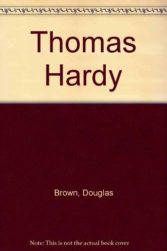 Thomas Hardy. (9780313221057) by Brown, Douglas