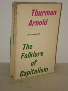 9780313221996: The Folklore of Capitalism