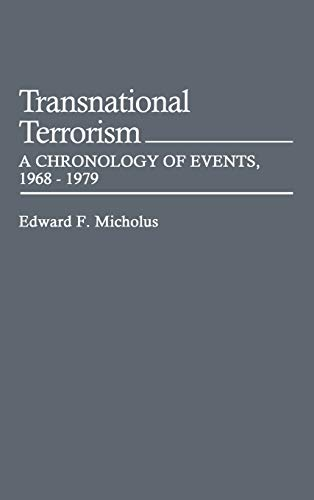 9780313222061: Transnational Terrorism: A Chronology of Events, 1968-1979