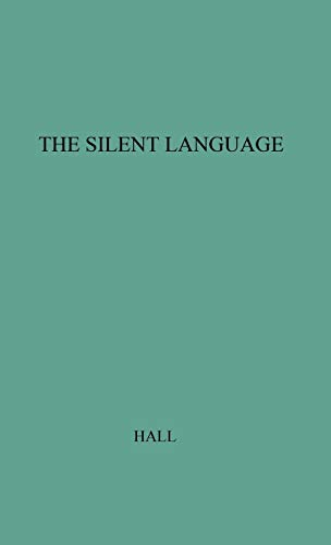 9780313222771: The Silent Language: