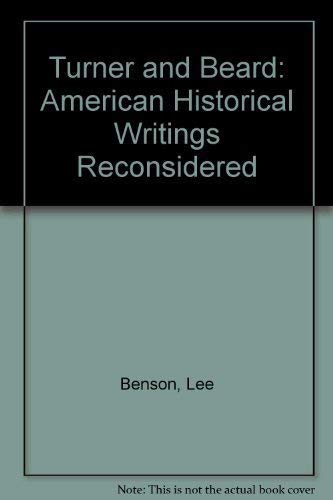 9780313222818: Turner and Beard: American Historical Writings Reconsidered