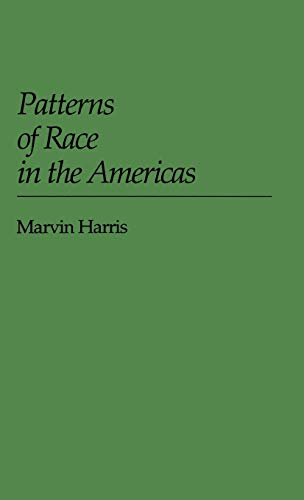 9780313223594: Patterns of Race in the Americas