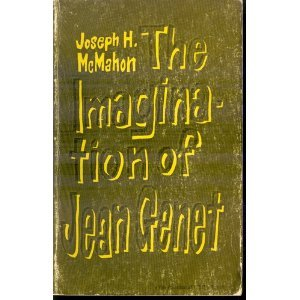 9780313224300: The Imagination of Jean Genet. (Yale Romanic Studies. Second)