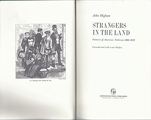 9780313224591: Strangers in the Land: Patterns of American Nativism, 1860-1925