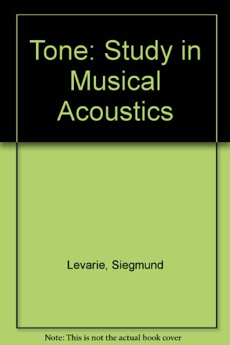 9780313224997: Tone: A Study in Musical Acoustics.