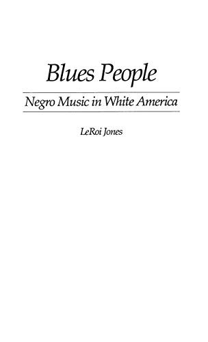 9780313225192: Blues People: Negro Music in White America