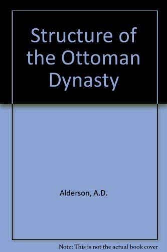 9780313225222: The Structure of the Ottoman Dynasty.