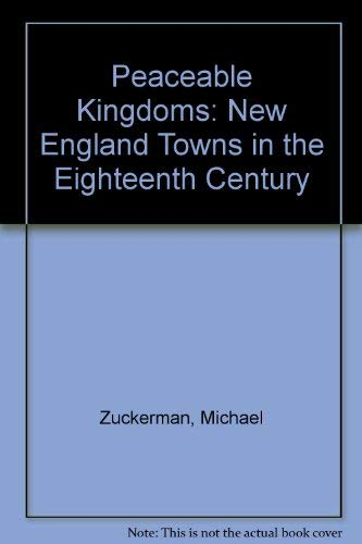 9780313226342: Peaceable Kingdoms: New England Towns in the Eighteenth Century
