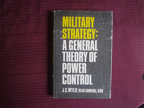 9780313226793: Military Strategy: A General Theory of Power Control