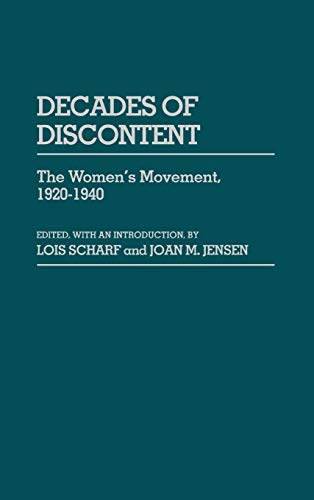 9780313226946: Decades of Discontent: The Women's Movement, 1920-1940 (Contributions in Women's Studies)