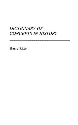 Dictionary of Concepts in History.: RITTER, Harry.
