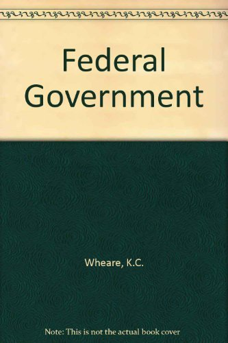 9780313227028: Federal Government