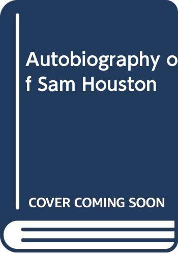 9780313227042: The Autobiography of Sam Houston