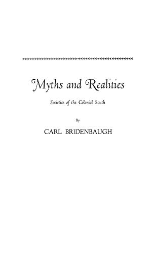9780313227707: Myths and Realities: Societies of the Colonial South (Walter Lynwood Fleming Lectures in Southern History, Louisia)