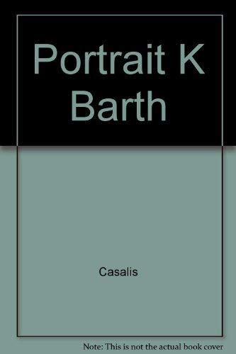 Portrait K Barth (English and French Edition): Casalis