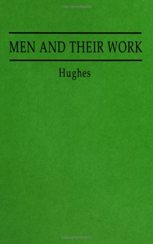 9780313227912: Men and Their Work