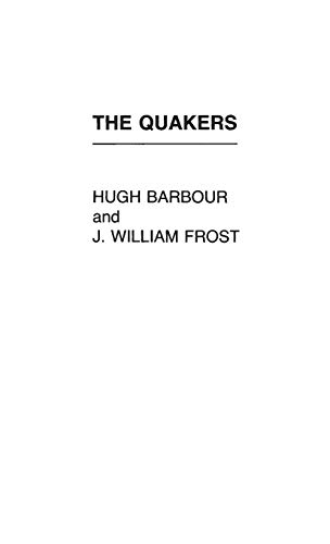 The Quakers (Hardback): Hugh S. Barbour, J. William Frost