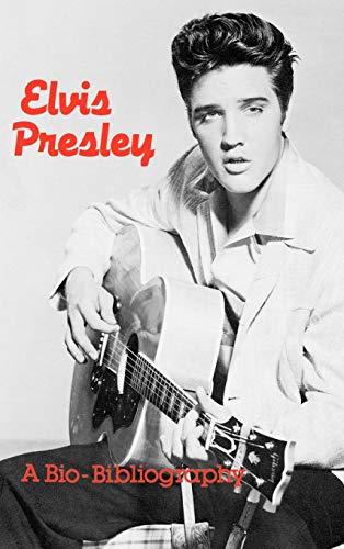 Elvis Presley: A Bio-Bibliography, by Hammontree: Hammontree, Patsy G.
