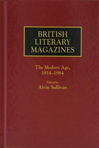 9780313228711: British Literary Magazines: The Augustan Age and the Age of Johnson, 1698-1788 (Historical Guides to the World's Periodicals and Newspapers)