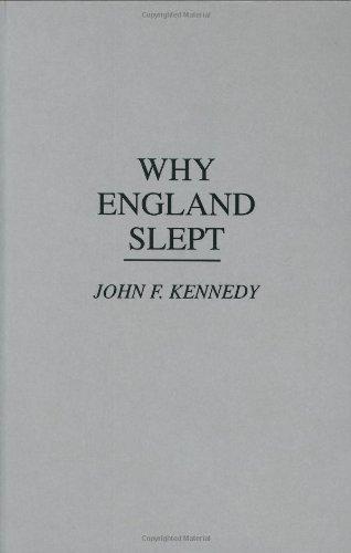 Why England Slept: Kennedy, John Fitzgerald