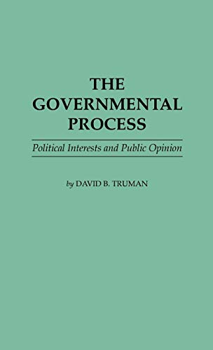 9780313229121: The Governmental Process: Political Interests and Public Opinion