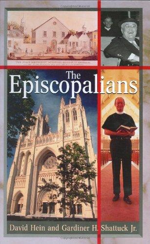 The Episcopalians (Denominations in America) (0313229589) by David Hein; Gardiner H. Shattuck