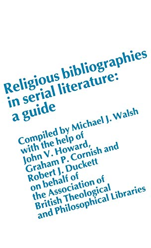 Religious Bibliographies in Serial Literature : A: John V. Howard;