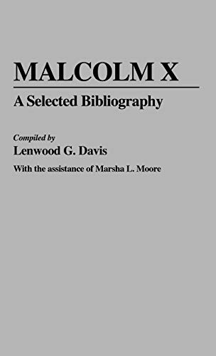9780313230615: Malcolm X: A Selected Bibliography