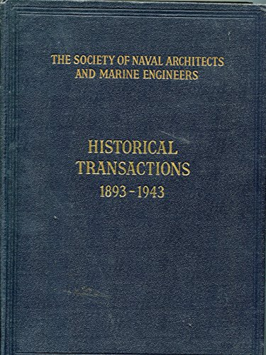 Historical Transactions, 1893-1943: Society of Naval