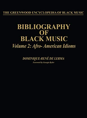 Bibliography of Black Music, Volume 2: Afro-American Idioms: Lerma, Dominique-René de
