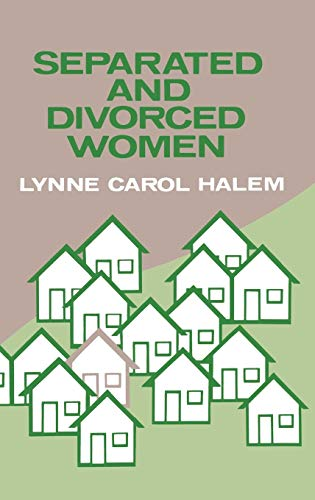 9780313231605: Separated and Divorced Women: (Contributions in Women's Studies)