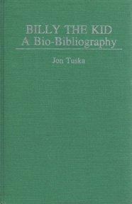 9780313232664: Billy the Kid: A Bio-Bibliography (Popular culture bio-bibliographies)