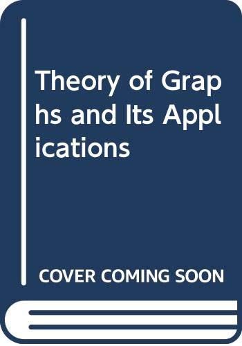 9780313233517: The Theory of Graphs and its Applications