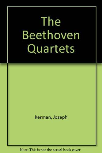 9780313233722: The Beethoven Quartets.