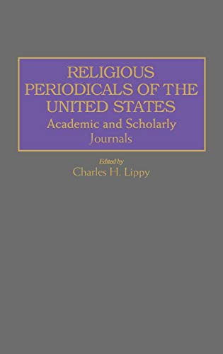 Religious periodicals of the United States: Academic and Scholarly Journals,