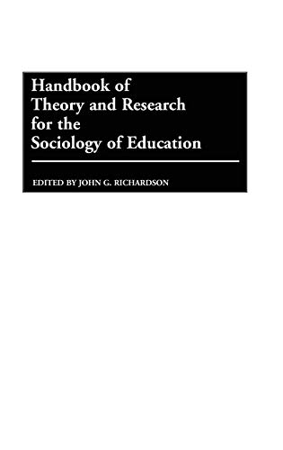 9780313235290: Handbook of Theory and Research for the Sociology of Education