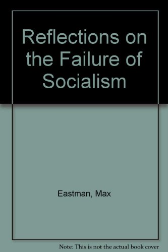 9780313235344: Reflections on the Failure of Socialism
