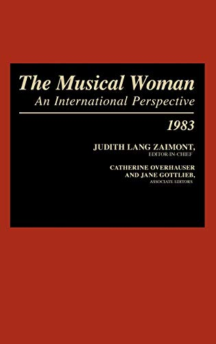 9780313235870: The Musical Woman: An International Perspective, 1983