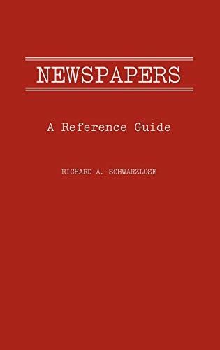 9780313236136: Newspapers: A Reference Guide (American Popular Culture)